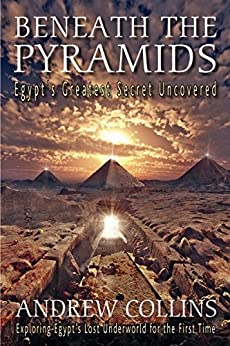 Beneath the Pyramids by [Collins, Andrew]