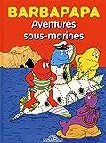 "Afficher ""Barbapapa bd Aventures sous-marines"""