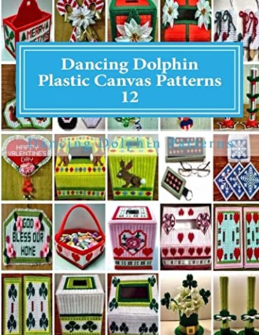 Dancing Dolphin Plastic Canvas Patterns 12: DancingDolphinPatterns.com: Volume 12