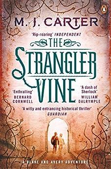 The Strangler Vine: The Blake and Avery Mystery Series (Book 1) (Blake & Avery) by [Carter, M. J.]