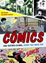 Cómics: Una historia global, desde 1968 hasta hoy par Mazur