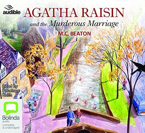 Agatha Raisin and the Murderous Marriage (Agatha Raisin (5)) by M.C. Beaton
