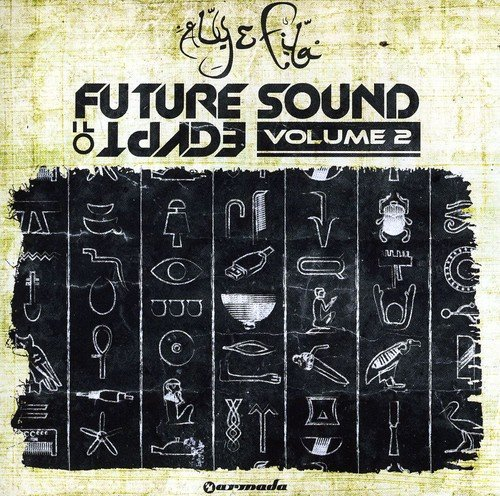 Future Sound of Egypt Vol.2 - Egypt Of Future Sound