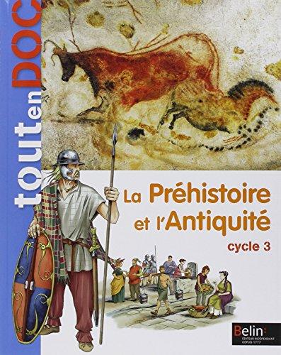 La Prhistoire et l'Antiquit Cycle 3