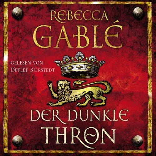 Buchseite und Rezensionen zu 'Der dunkle Thron' von Rebecca Gablé