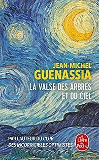 La valse des arbres et du ciel par Jean-Michel Guenassia
