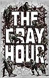 The Gray Hour (English Edition)