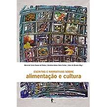 Escritas e narrativas sobre alimentação e cultura