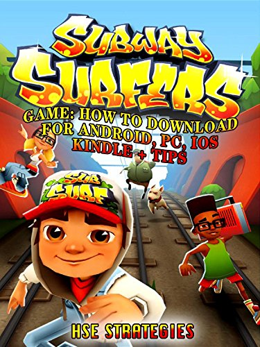 Subway Surfers Game How To Download For Android Pc Ios