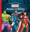 MARVEL - Mes Petites Histoires - Avengers, Les origines