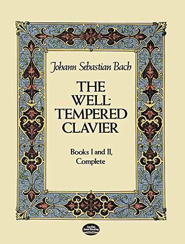 The Well Tempered Clavier: Books 1 and 2 Complete - Bach Well