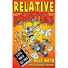 Relative Disasters: A Little Book of Silly Verse