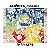 Songtexte von Ivan Lins - América, Brasil
