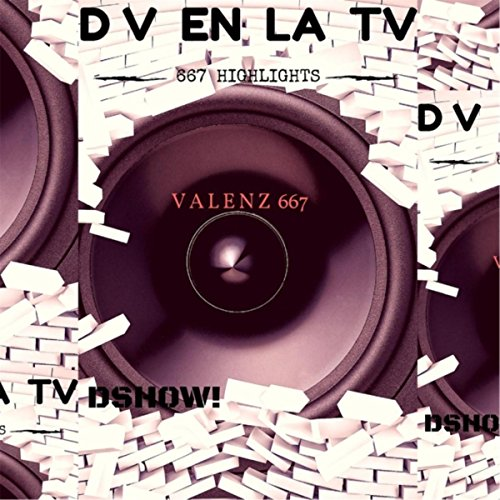 D V En La TV (feat. Valenz 667) [Explicit]