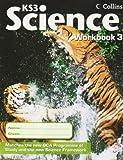 Collins KS3 Science - Workbook 3: v. 3 (Collins Key Stage 3 Science)