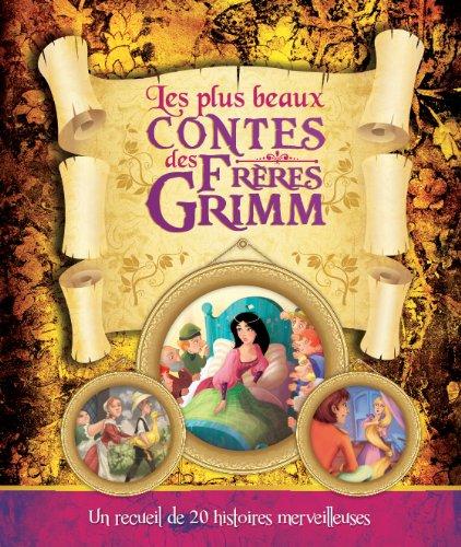 Les plus beaux contes des Frères Grimm