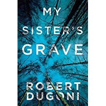 My Sister's Grave: Tracy Crosswhite Series by Robert Dugoni (2016-05-06)