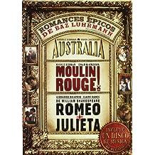 Australia + Moulin Rouge + Romeo y Julieta