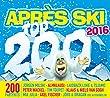 Apres Ski Top 200 2016
