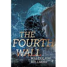 The Fourth Wall (Dagmar Shaw Thrillers Book 3)