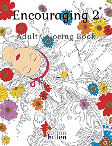 Encouraging 2 - Adult Coloring Book: 49 of the most exquisite designs for a relaxed and joyful coloring time