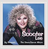 Songtexte von Scooter Lee - By Request: The Disco/Dance Album