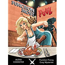 Function Most Foul: A Cozy Murder Mystery (Function Frenzy Cozy Mysteries Book 2) (English Edition)