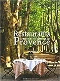 Restaurants, brasseries et bistrots de Provence