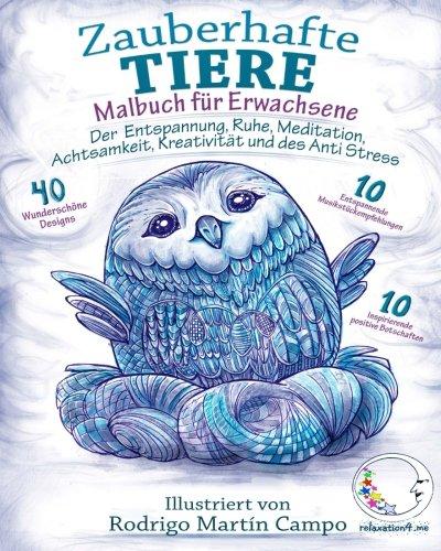 Malbuch für Erwachsene: Zauberhafte Tiere - Der Entspannung, Ruhe, Meditation, Achtsamkeit,...
