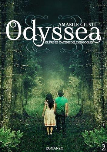 Odyssea Oltre le catene dell'orgoglio 2