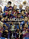 FC Barcelona: More than a Club (World Soccer Legends)
