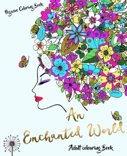 Adult Colouring Books An Enchanted World For Adults Stress