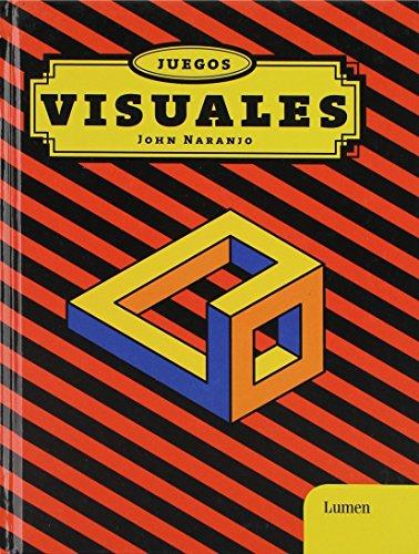 Juegos visuales/Visual Games por John Naranjo