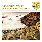 In Trance We Trust 015 By DJ Virtual Vault by In Trance We Trust 015 By DJ Virtual Vault