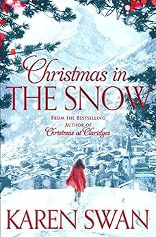 Christmas in the Snow by [Swan, Karen]
