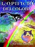 Scarica Libro L Opificio dei Colori (PDF,EPUB,MOBI) Online Italiano Gratis