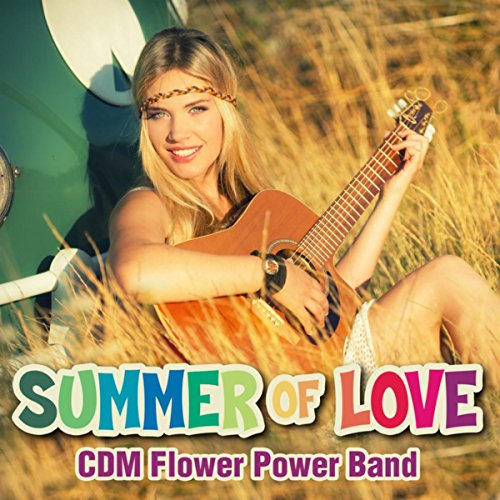Summer of Love-1967-67 Classic Hits