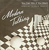 """Modern Talking - You Can Win If You Want To / One In A Million (7"""" Vinyl)"""