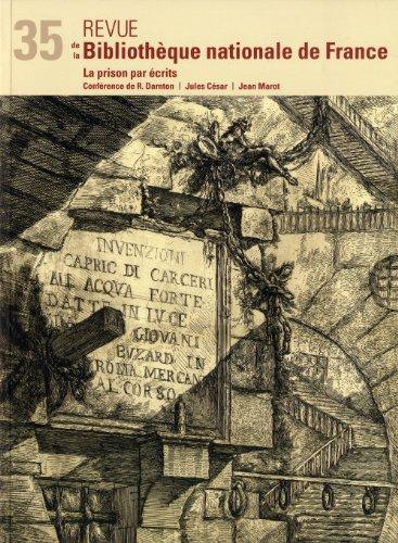 Revue de la BNF 35. La prison