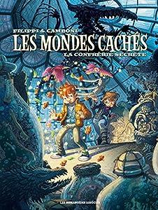 """Afficher """"Les mondes cachés n° 2<br /> La confrérie secrète"""""""
