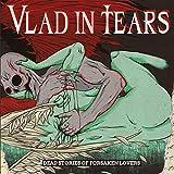 Anklicken zum Vergrößeren: Vlad in Tears - Dead Stories of Forsaken Lovers (Audio CD)