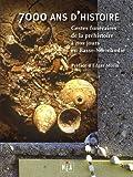 7000 ans d'histoire : Gestes funéraires de la préhistoire à nos jours en Basse-Normandie