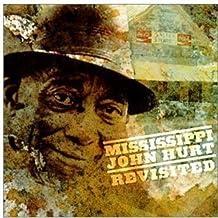 Revisited by Mississippi John Hurt
