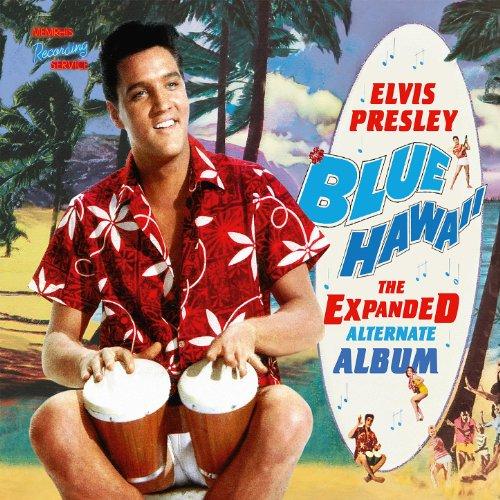 Blue Hawaii - The Expanded Alt...