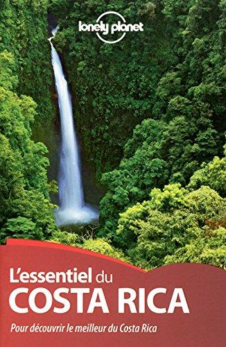 L'Essentiel du Costa Rica - 1ed par Lonely Planet LONELY PLANET