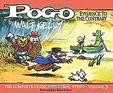 Pogo Vol. 3: Evidence To The Contrary (Vol. 3) (Walt Kelly's Pogo) by Walt Kelly (2014-11-16)