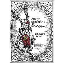 Alice's Nightmare in Wonderland Colouring Book (Snowbooks Fantasy Colouring Books)