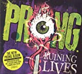 Ruining Lives (incl. 1 bonus track + poster) by Prong (2014-05-13)