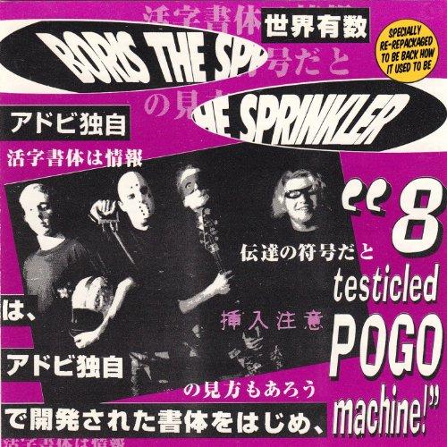 8 Sprinkler (8-Testicled Pogo Machine [Explicit])