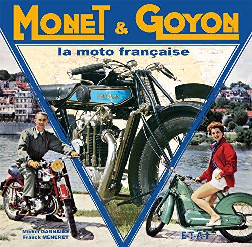 Descargar Libro Monet & Goyon : La moto française de Michel Gagnaire